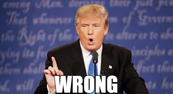 Donald Trump Wrong