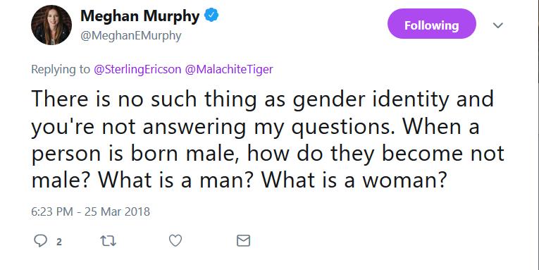 Meghan Murphy what is a man