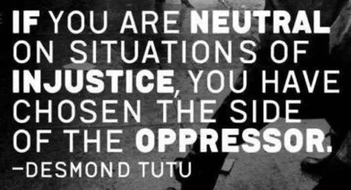 neutral in situations of injustice