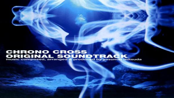 Chrono Cross | Soundtrack